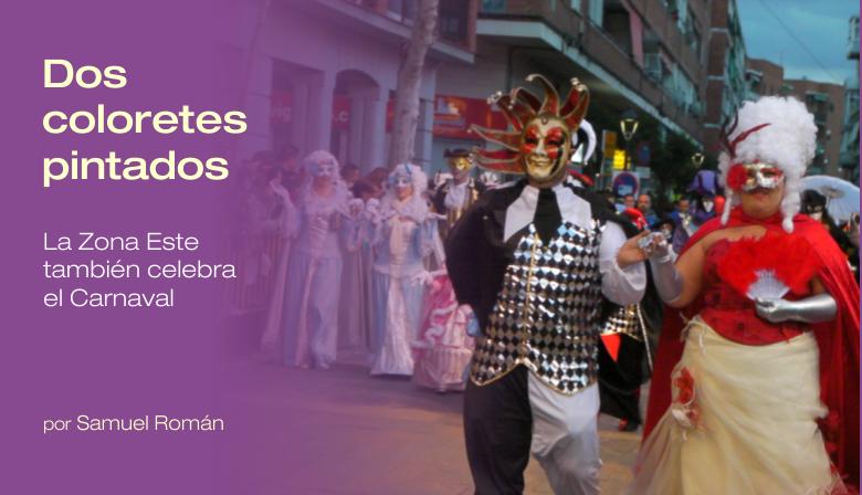 Dos coloretes pintados La Zona Este tambien celebra el Carnaval