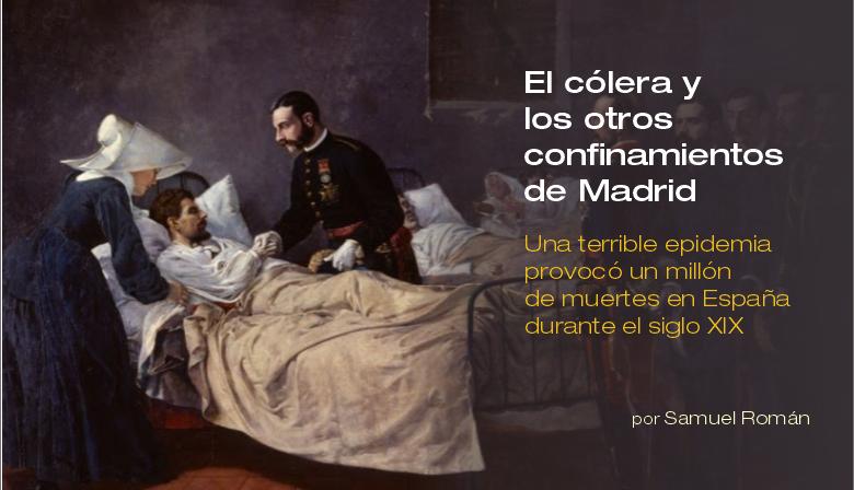El cólera y otros confinamientos de Madrid