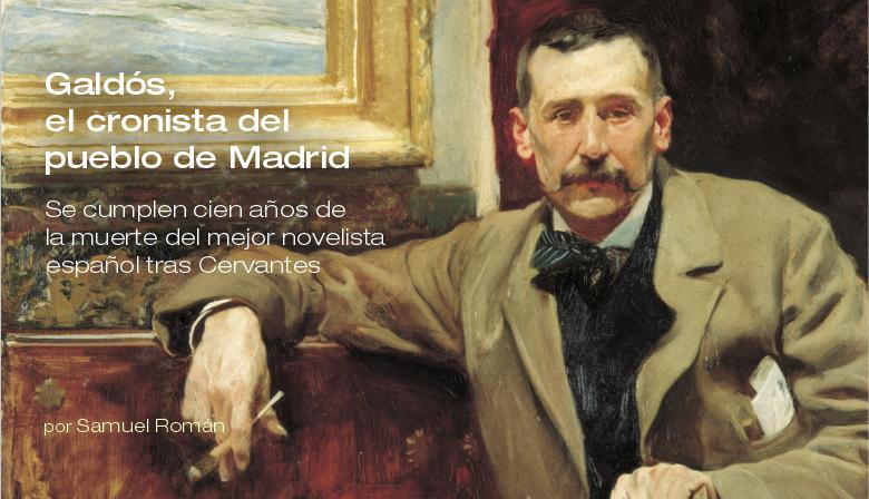 Galdós, el cronista del pueblo de Madrid